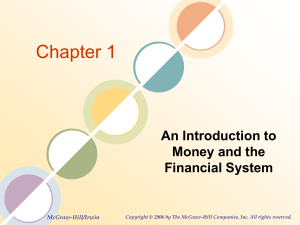 Chapter 1 An Introduction to Money and the Financial System