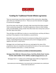 Funding for Traditional Finnish Whole Log homes There are several