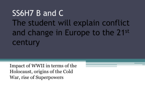 SS6H7 B and C The student will explain conflict and change in
