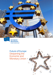 Future of Europe Deepening the Economic and Monetary Union