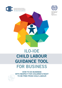 ILO-IOE CHILD LABOUR GUIDANCE TOOL FOR BUSINESS
