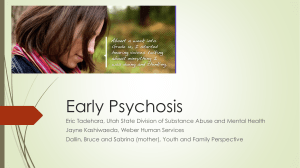 Early Onset Psychosis