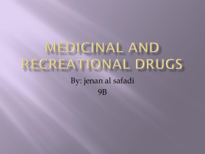 Medicinal and Recreational drugs