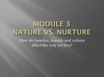 Module 3 Nature vs. Nurture