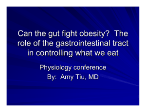 Appetite control: the role of the gastrointestinal tract