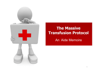 The Massive Transfusion Protocol