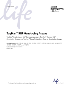 TaqMan® SNP Genotyping Assays User Guide