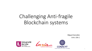 Challenging Anti-fragile Blockchain systems