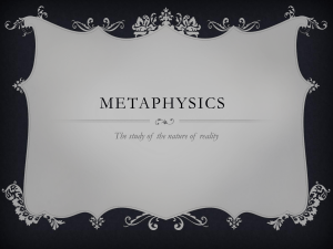Intro PowerPoint for Metaphysics