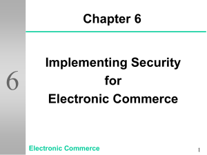 Implementing Security for Electronic Commerce