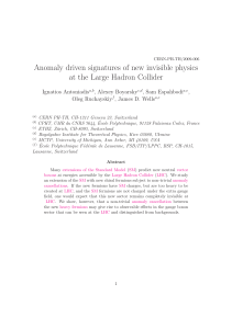 Anomaly driven signatures of new invisible physics