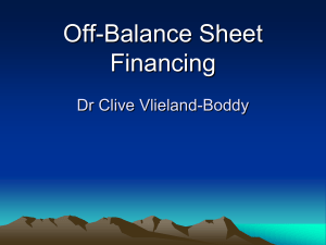 Off-Balance Sheet Financing Off-balance sheet