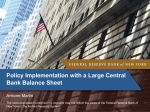 Policy Implementation with a Large Central Bank Balance Sheet