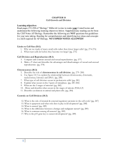 CHAPTER 10 Cell Growth and Division Learning objectives Read