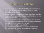 Two or more oscillators linked together in such a way that - GCG-42