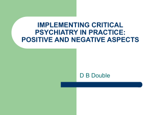 implementing critical psychiatry in practice: positive and negative