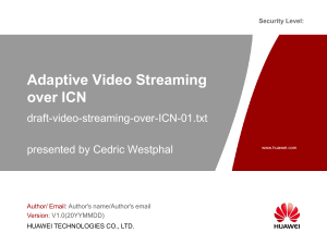Adaptive Video Streaming over CCN