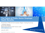 The Future of Public Sector Employer Health Benefits: J. Richard