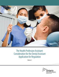 The Health Profession Assistant: Consideration for the Dental