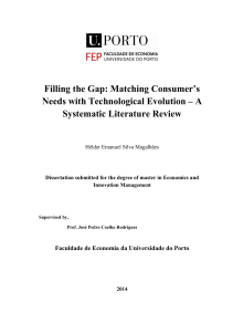 Filling the Gap: Matching Consumer`s Needs with Technological