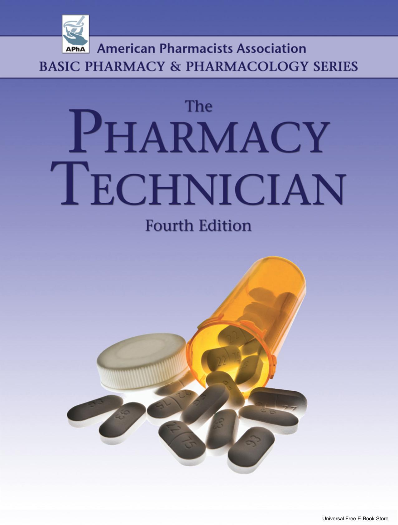 The Pharmacy Technician 4th Edition