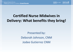 Certified Nurse Midwives in Delivery
