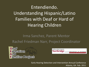 Entendiendo. Understanding Hispanic/Latino Families with DHH