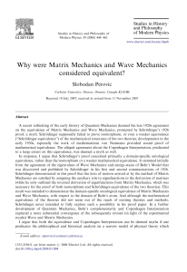 Why were Matrix Mechanics and Wave