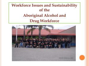 Workforce Issues and Sustainability of the Aboriginal Alcohol