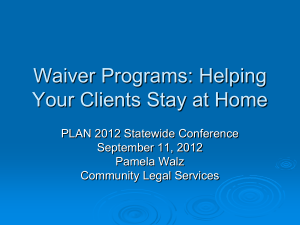 Waiver and More - Community Legal Services of Philadelphia