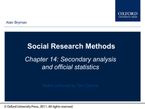 Social Research Methods Chapter 14: Secondary analysis and
