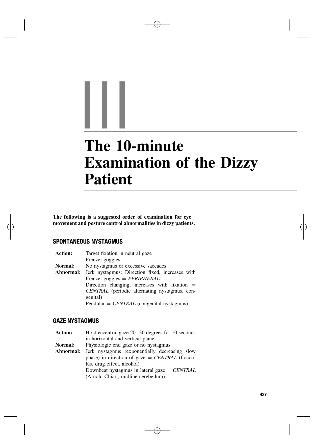 The 10-minute Examination of the Dizzy Patient