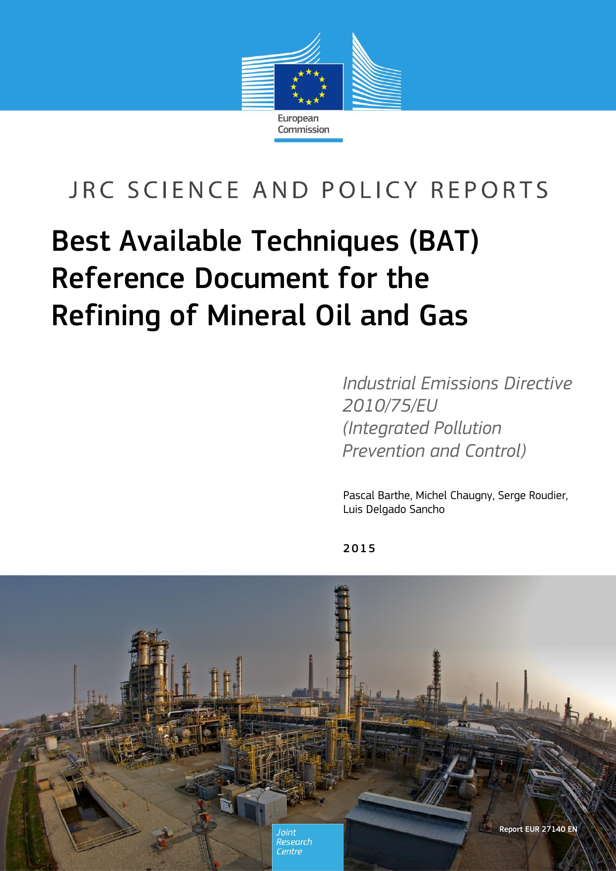 BAT) Reference Document for the Refining of Mineral Oil and Gas