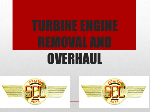 TURBINE ENGINE REMOVAL AND OVERHAUL
