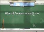 Mineral Formation and Uses