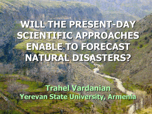 Will the Present-day Scientific Approaches Enable to Forecast