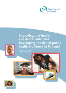 Improving oral health and dental outcomes