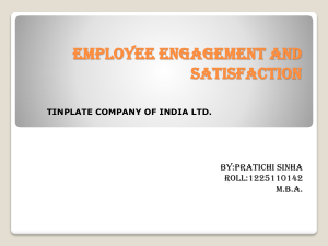EMPLOYEE ENGAGEMENT AND SATISFACTION