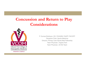 Concussion and Return to Play Considerations