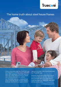 The home truth about steel house frames