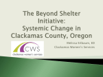 Beyond Shelter Initiative Systemic Change in Clackamas County