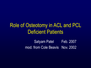 Role of osteotomy in knee ligament deficiency