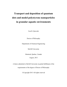 Transport and deposition of quantum dots and