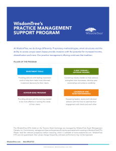 WisdomTree`s PRACTICE MANAGEMENT SUPPORT PROGRAM