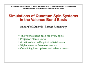 Simulations of Quantum Spin Systems in the Valence Bond Basis