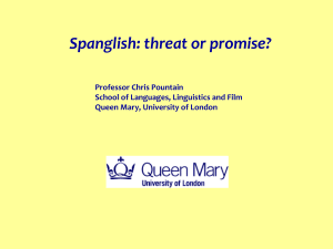 Spanglish: threat or promise?