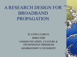A Research Design for Broadband Propagation